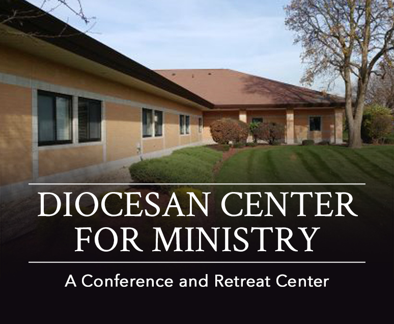 A Diocesan Center for Ministry Conference and Retreat Center