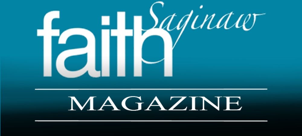 FAITH Saginaw Magazine